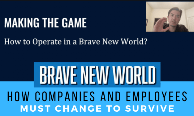 How to Operate in a Brave New World | How Companies and Employees Must Change