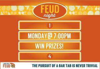 FEUD STYLE TRIVIA – MONDAYS @ 7PM