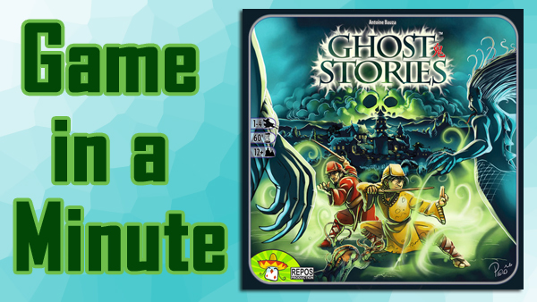 Game In A Minute Ep 22: Ghost Stories   Gameosity