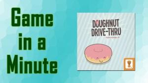 Game in a minute logo doughnut drive thru