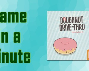 Game in a minute logo doughnut drive thru