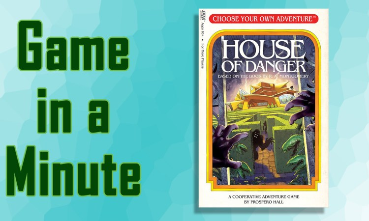 Game In A Minute Choose Your Own Adventure House Of