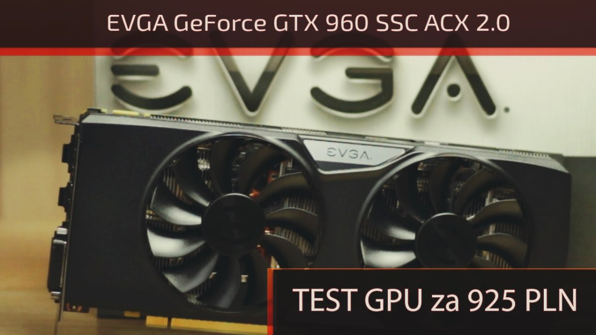 evga geforce gtx 960 test