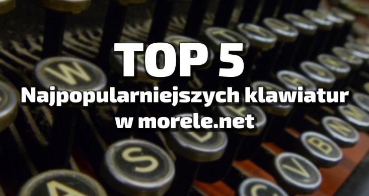 najpopularniejsze klawiatury dla graczy