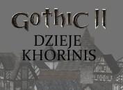 Gothic II: Dzieje Khorinis wymagania