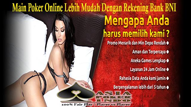Daftar Poker Indonesia Rekening Bank BNI