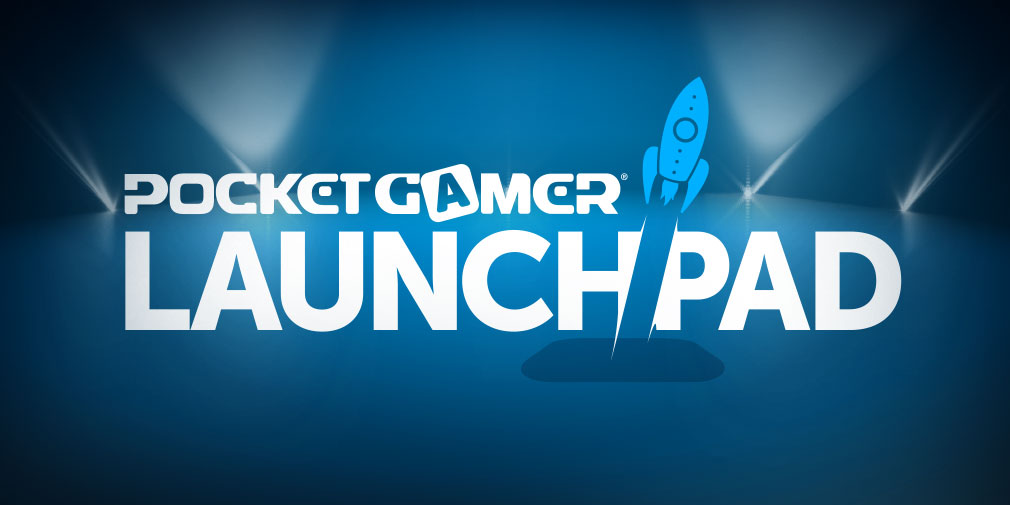 Announcing Pocket Gamer LaunchPad, the world