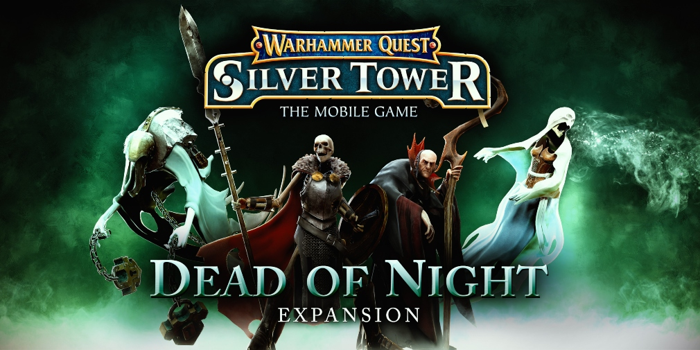 Warhammer Quest: Silver Tower will receive an expansion this Thursday called Dead of Night