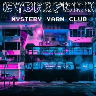 Cyberpunk mystery yarn club
