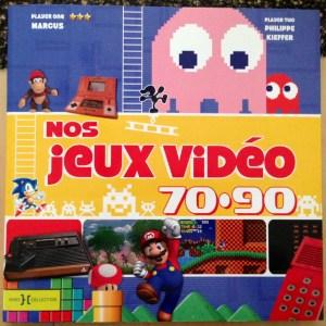 Nos jeux vidéo 70 - 90