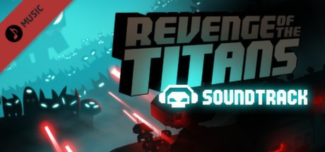 Revenge of the Titans: Soundtrack