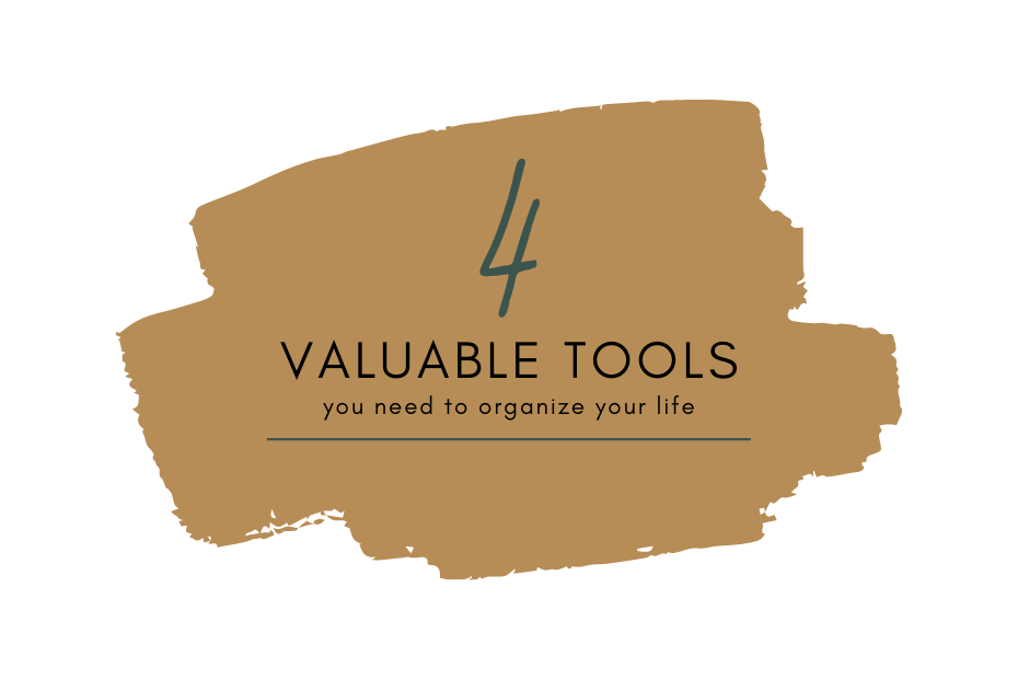 blog featured image: 4 Valuable Tools You Need To Organize Your Life