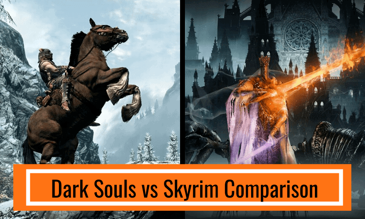 Dark Souls vs Skyrim Comparison – Which is Best?