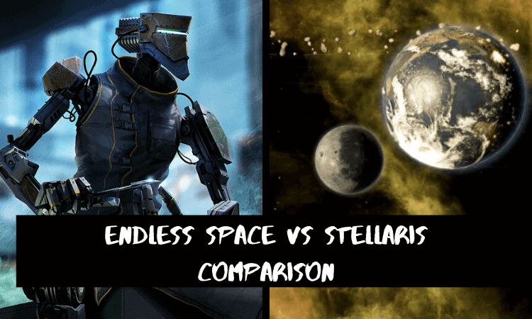 Endless Space vs Stellaris Comparison – Which is Best?