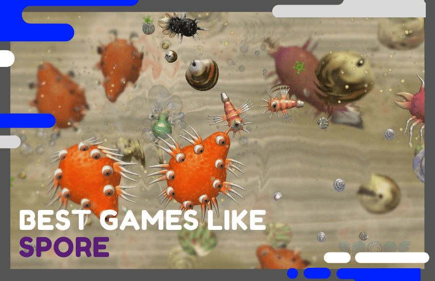 Best Games Like Spore Worth Playing – Top 25 Picks!
