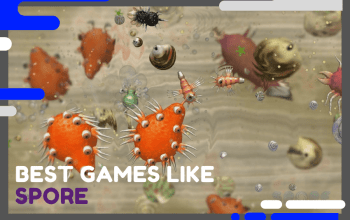 Best Games Like Spore