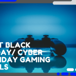 best black friday cyber monday gaming deals