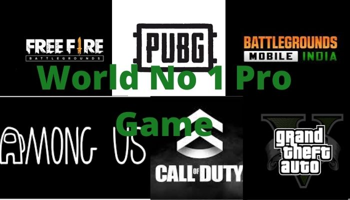 No 1 Pro Game In The World World Pro Game In 2021