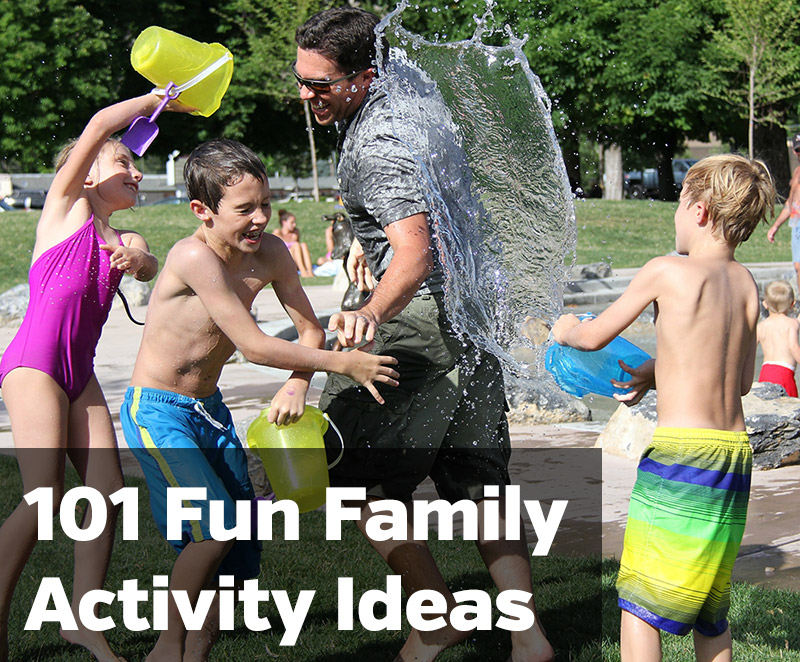 101 Fun Family Activity Ideas