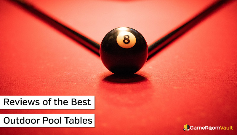 Reviews of the Best Outdoor Pool Tables