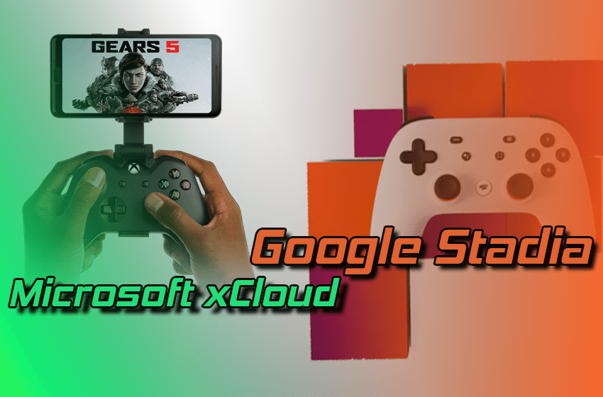 Google Stadia vs. Microsoft xCloud