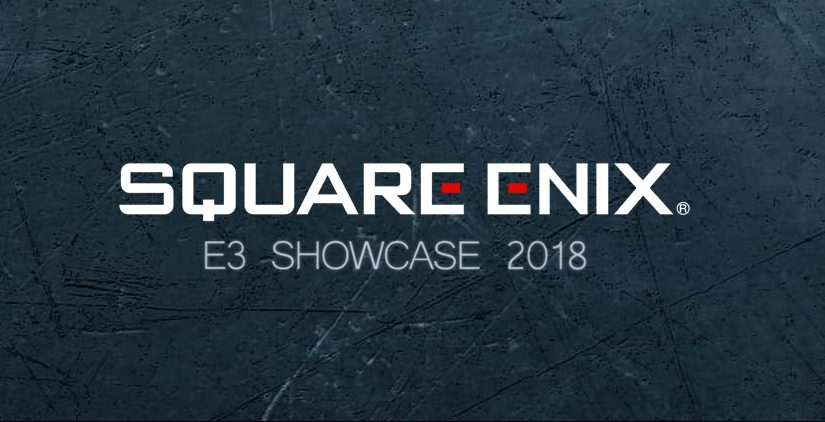 E3 2018 - Alle News vom Square Enix E3 Showcase