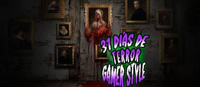 31 días de Terror Gamer Style: Layers of Fear