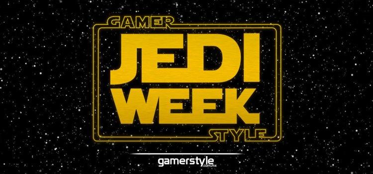 Comienza la Jedi Week en Gamer Style
