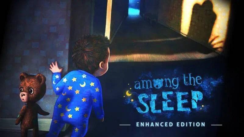 Among The Sleep Enhanced Edition