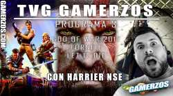 GAMERZOS TVG – Programa 3 – God of War 4, Fornite, Let it die…
