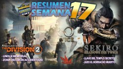 RESUMENES SEMANALES GAMEPLAY SEKIRO THE DIVISION 2
