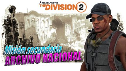 the division 2 gameplay español archivo nacional