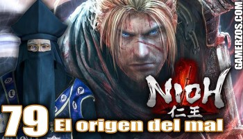 🗡️😈Nioh gameplay espanol ps4 El origen del mal 79