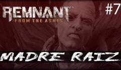 Remnant from the Ashes - Encuentra a la madre raiz - gameplay español