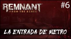 Remnant from the Ashes - LA ENTRADA DE METRO - gameplay español