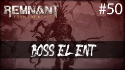 Remnant from the ashes - vacio asfixiante, boss el ent gameplay español 50