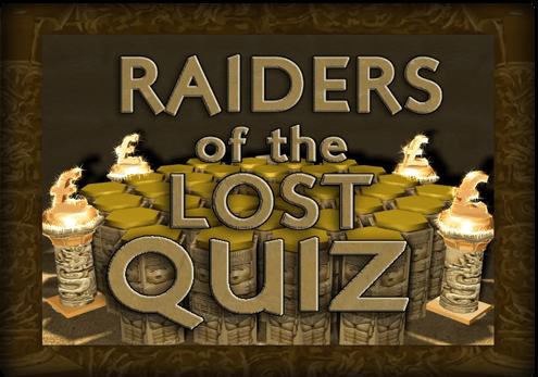Raiders of the Lost Quiz