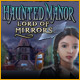 Haunted Manor: Lord of Mirrors - thumbnail