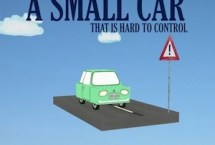 A Small Car: That is Hard to Control