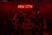 Decision 2: New City