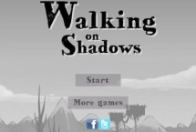 Walking on the Shadows