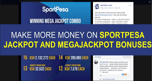 How to Win Mega Jackpot Bonuses Easily | SportPesa Games
