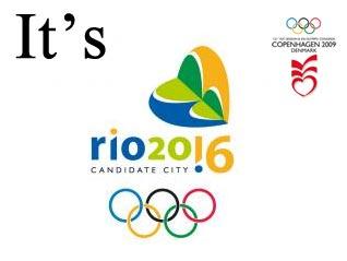 Rio Wins 2016 Olympic Bid