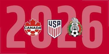 Canada, Mexico and the United States To Launch Joint 2026 FIFA World Cup Bid