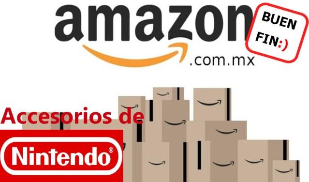 Amazon Buen Fin Nintendo Accesorios