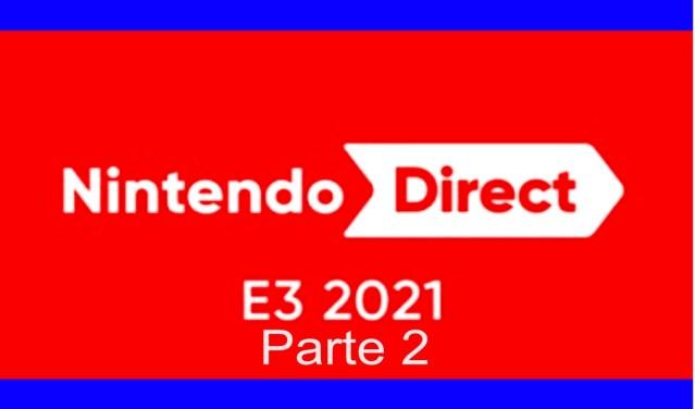 Nintendo Direct E3 Parte 2