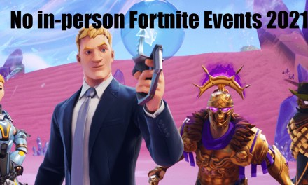 No In-Person Fortnite Events 2021