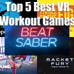 Top 5 Best VR Workout Games