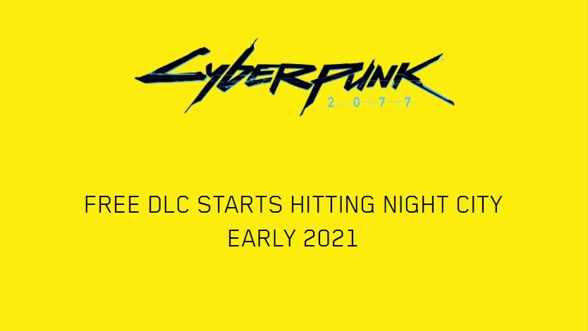 cyberpunk 2077 free dlc early 2021