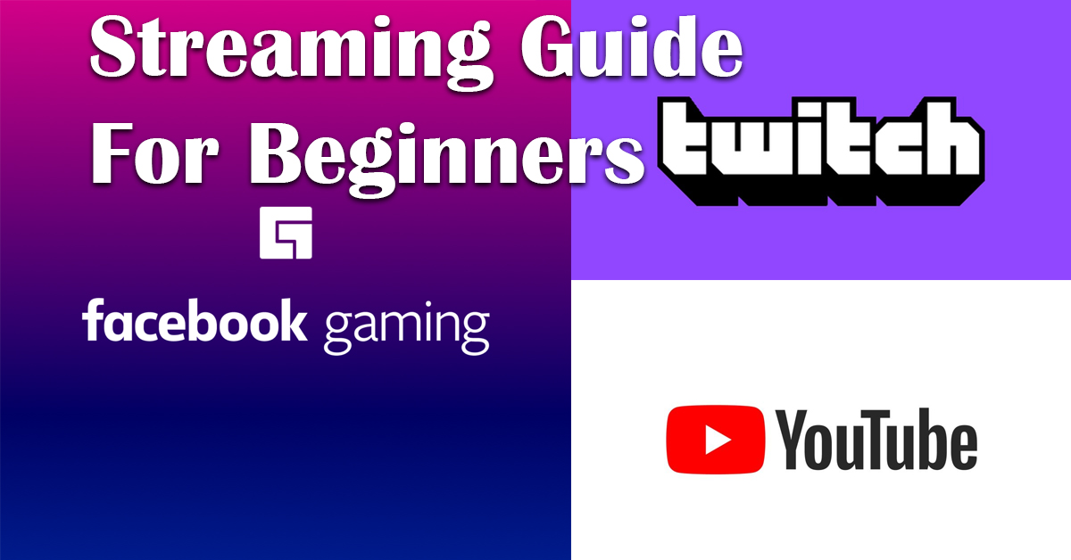 streaming guide for beginners